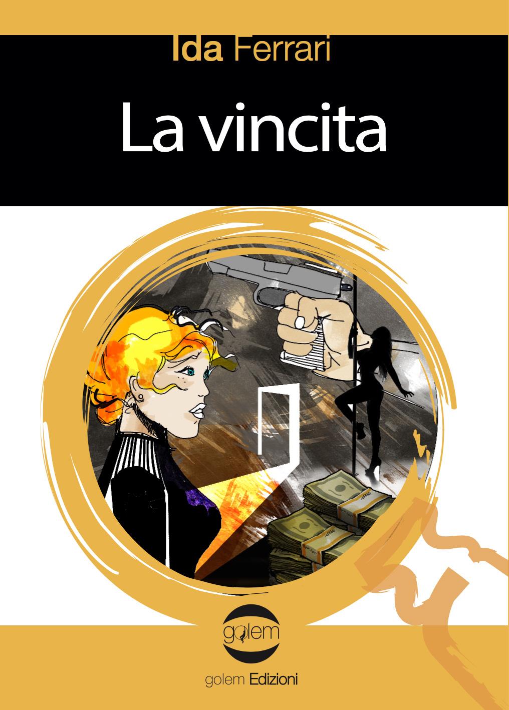 """Ida Ferrari presenta """"La Vincita"""""""