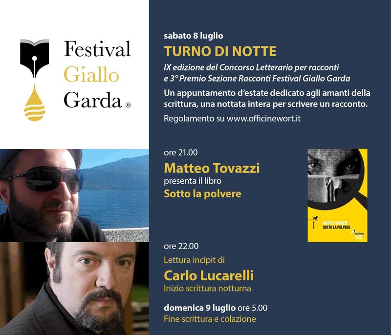 Festival Giallo Garda - Turno di notte - Matteo Tovazzi Carlo Lucarelli