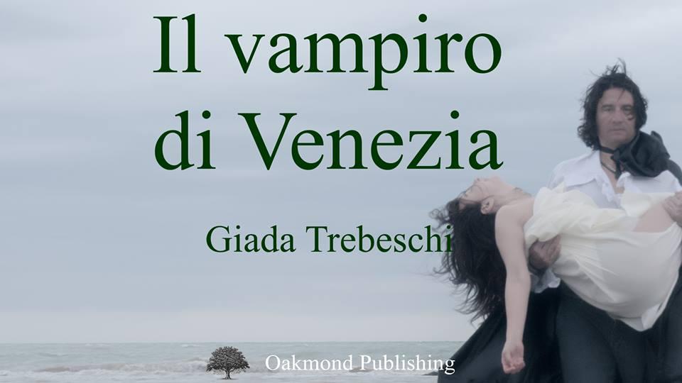 """Giada Trebeschi presenta """"Il vampiro di Venezia"""""""