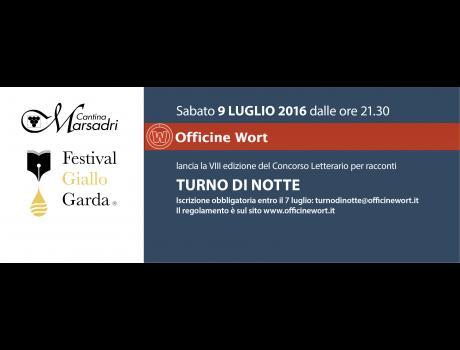 Festival Giallo Garda - Vlll edizione del Concorso letterario per racconti TURNO DI NOTTE