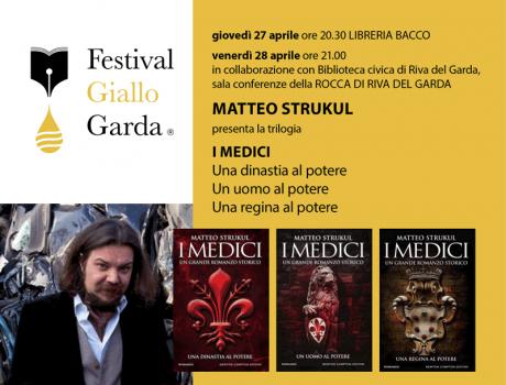 """Festival Giallo Garda - Matteo Strukul presenta la trilogia """"I Medici"""""""