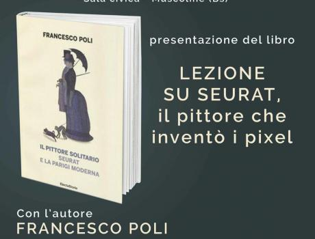 Francesco Poli . Lezione su Seurat