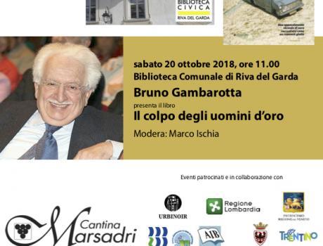 """Bruno Gambarotta presenta """"Il colpo degli uomini d'oro"""""""